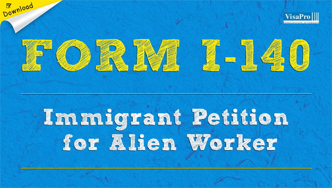Form I 140 Immigrant Petition For Alien Worker Free Download