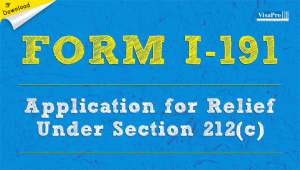 Download Free USCIS Form I-191 Instructions.