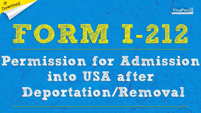 USCIS Form I-212 - Admission Into United States After Deportation ...