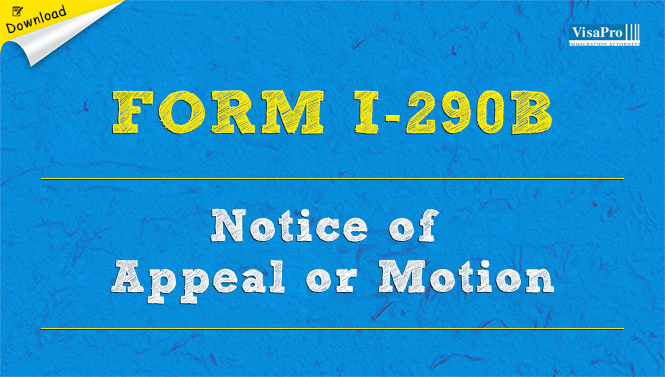 Uscis Form I 290b Appeal To The Administrative Appeals Unit Free