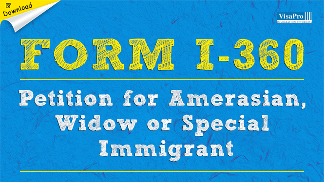 USCIS Form I-360 - Special Immigrant Petition: Free Download