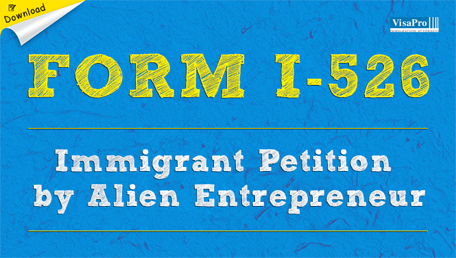 Form I-526 Immigrant Petition By Alien Entrepreneur: Free Download