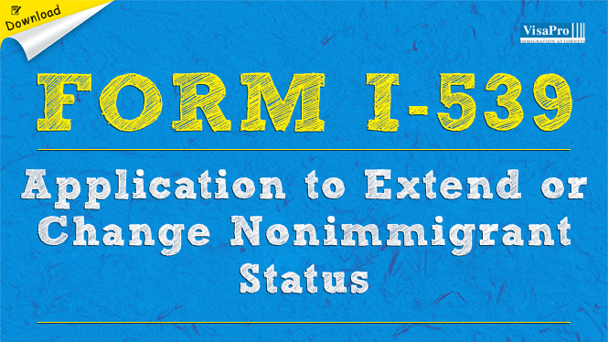 Form I 539 Application To Extend Change Nonimmigrant Status Free