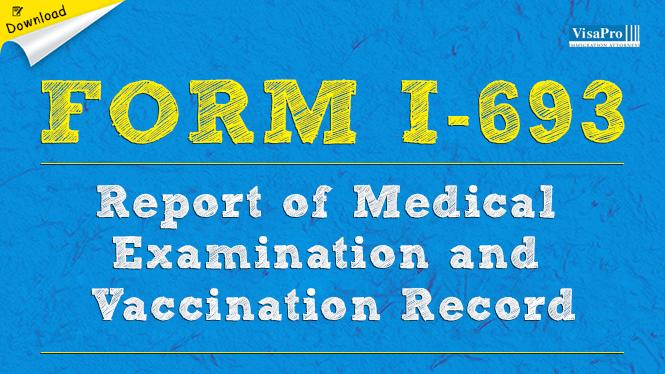 Uscis Form I 693 Medical Examination For Aliens Seeking Adjustment
