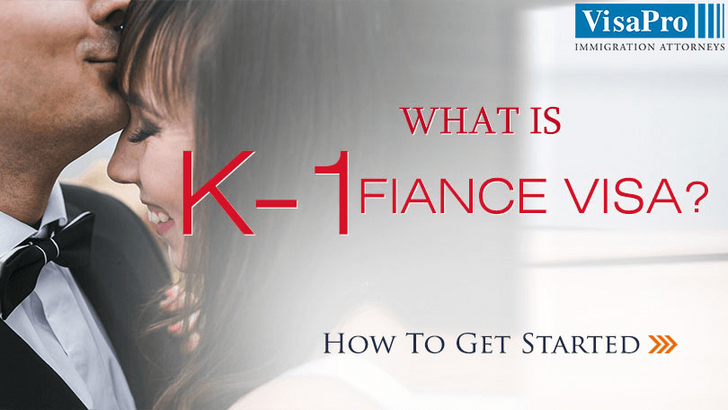 How To Get Started With K1 Fiancee Visa Process?