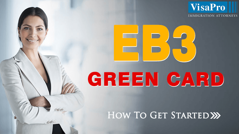 EB3 Green Card Process All About It.