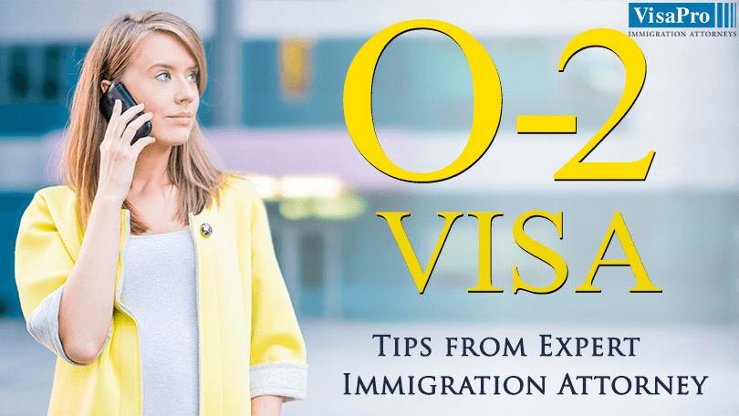 O2 Visa Filing Steps And Procedure.