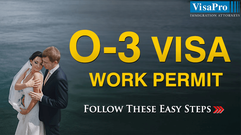 Easy Steps To File O3 Visa Work Permit.