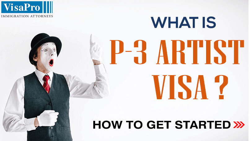 P3 Artist Visa Eligibility And Filing Procedures.