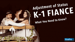 Learn All About Adjustment of Status For K1 Fiancee Visa