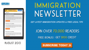 Get August 2013 US Immigration Updates.
