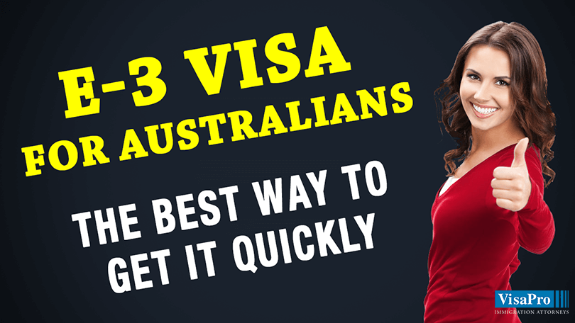 How To Get An E3 Visa For Australian Citizens