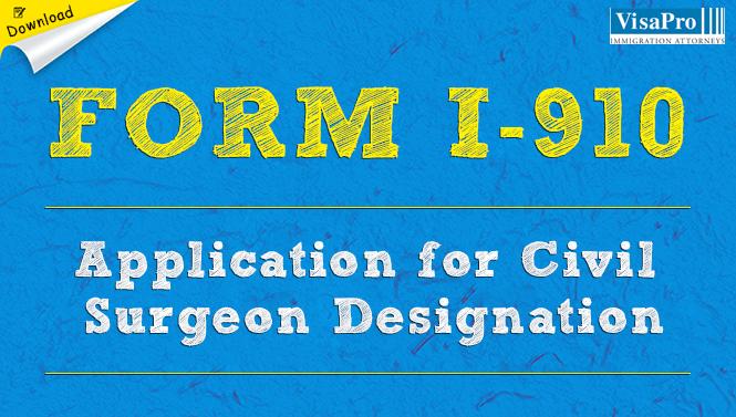 Form I 910 Application For Civil Surgeon Designation Download