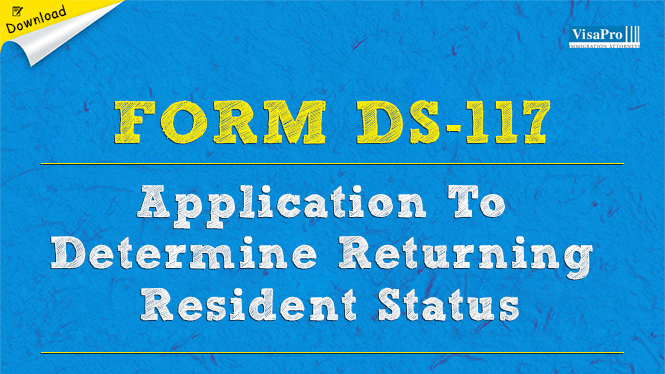 form ds-117 application to determine returning resident status: free