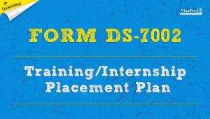 Download Form DS-7002 Nonimmigrant J Visa Application.