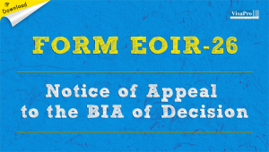 Download Free Form EOIR-26 Notice of Appeal To The BIA of Decision.
