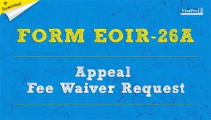 Download Free Form EOIR-26A Immigration Fee Waiver Request.