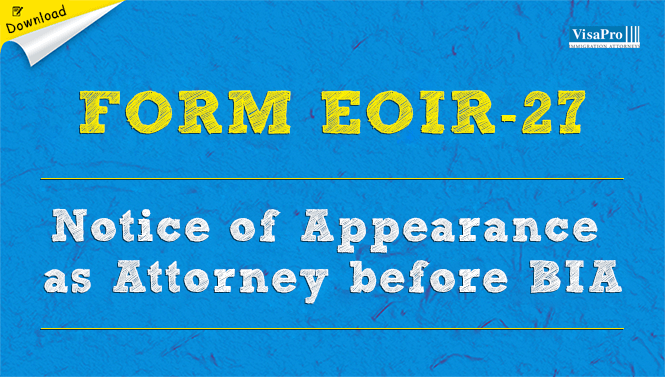 Form eoir 27 bia attorney for immigration review free download fandeluxe Images