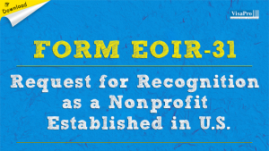 Download Form EOIR-31 Request For Recognition As A Non Profit Establishing In U.S.