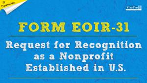 Download Form EOIR-31 Request For Recognition As A Non Profit Establishing In U.S.