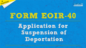 Download Free Form EOIR-40 Application For Suspension of Deportation Instructions.