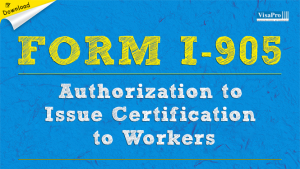 Download Free USCIS Form I-905 Instructions.
