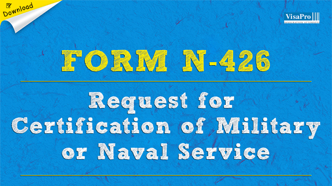 Form N-426 - Naturalization Applicant Request for Military or ...