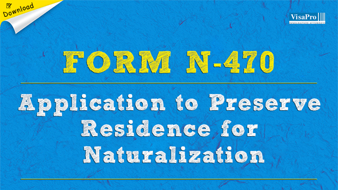 Form N 470 Permanent Resident To Preserve Residence For