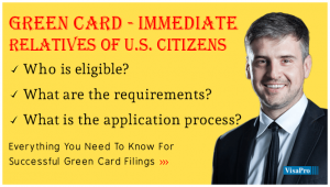 All About Green Card For Immediate Relative Of US Citizen.