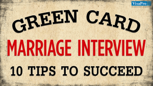 Green Card Marriage Interview Experience Tips