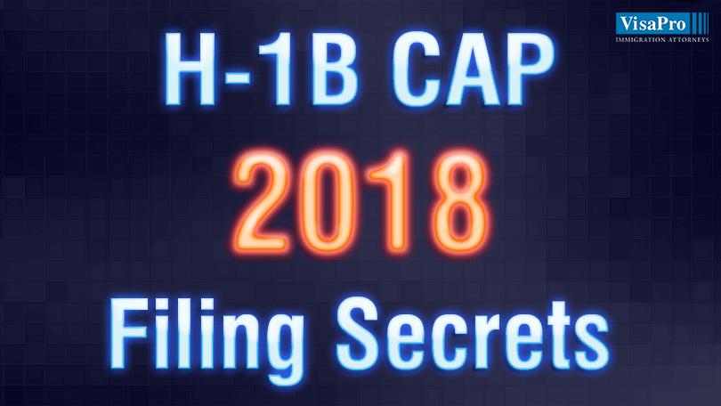 H1B Cap 2018 Filing Secrets