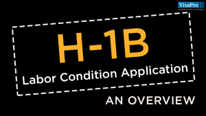 All About H1B Labour Condition Application