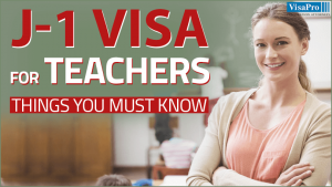 Learn All About J1 Visa For Teacher Exchange Programs