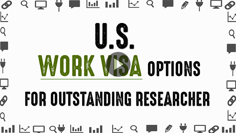 Find Out The Most Appropriate US Work Visa For Outstanding Researcher?