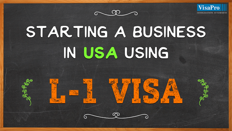 How To Start Business In America On L1 Visa