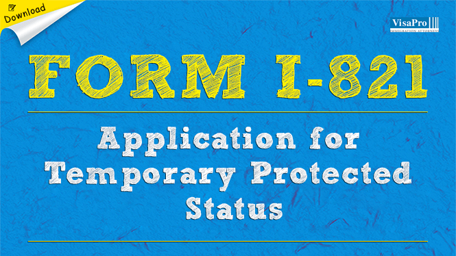 USCIS Form I-821 - Temporary Protection Status: Free Download