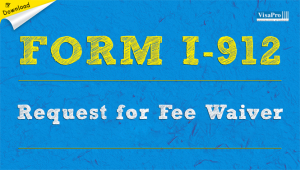 Download Immigration Form I-912 Request For Fee Waiver Instructions.