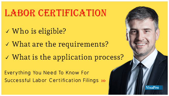What Is PERM Labor Certification, Processing Time & More