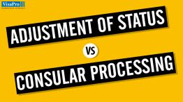 Green Card Through Adjustment Of Status vs. Consular Process