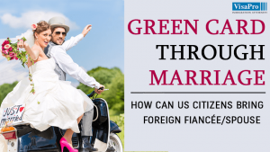 How To Get A Green Card By Marrying American Citizen?