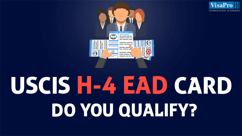 Eligibility For H4 EAD Card.