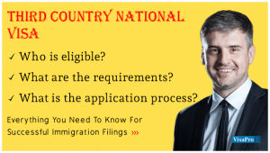 What Is A Third Country National Visa?