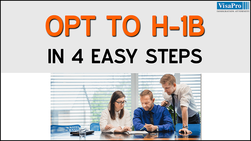 OPT To H1B In 4 Easy Steps