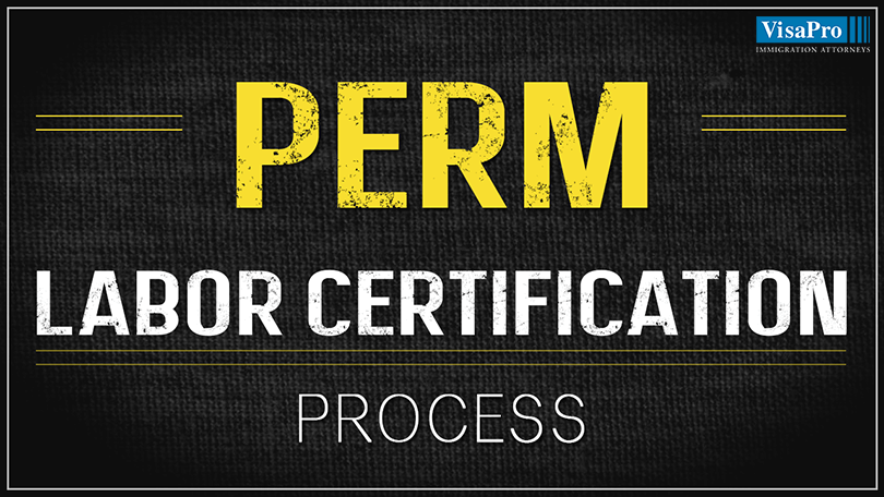 Perm Labor Certification Process Impact Of Dols New Rule