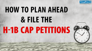 How To Successfully File The H1B Cap Petition?