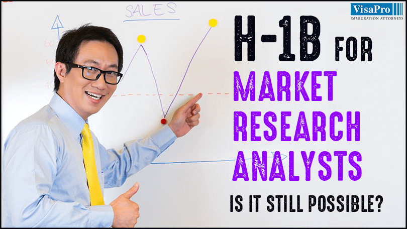 How To Get H1B For Market Research Analysts?