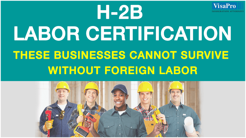H2b Temporary Labor Certification Visapro