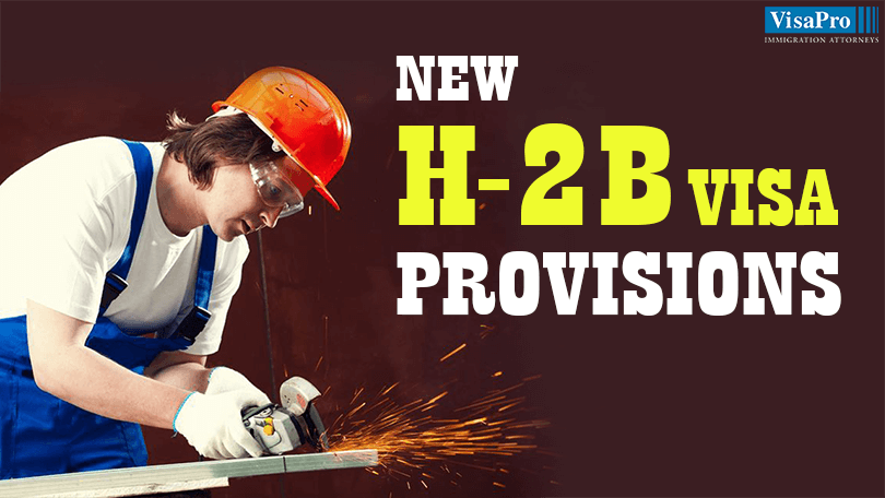The New H2B Visa Provisions: Does It Affect You?