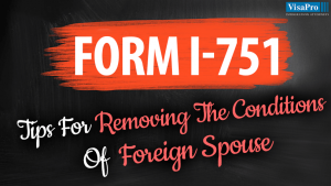 Tips For Removing The Conditions Of Foreign Spouse.
