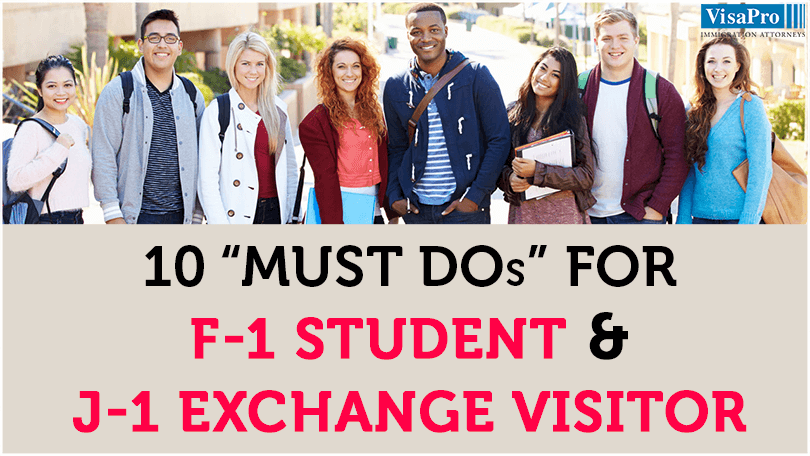 Must Dos For Every F1 Student And J1 Exchange Visitor To Enter U.S.